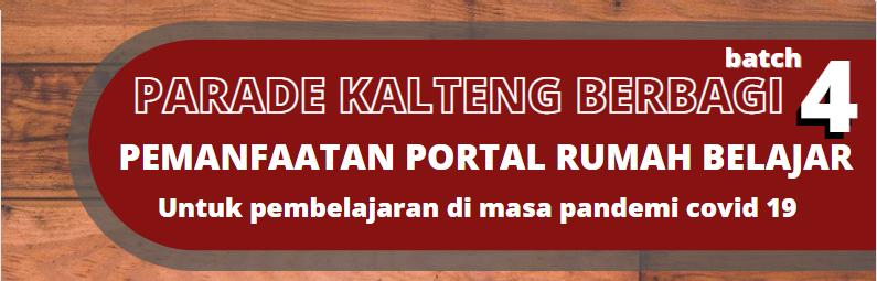 PARADE  KALTENG BERBAGI BATCH 4