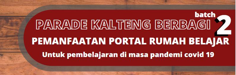 PARADE KALTENG BERBAGI BATCH 2